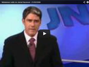 Misterioso vulto no Jornal Nacional